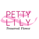 「PETTY LILY」 Preserved Flower